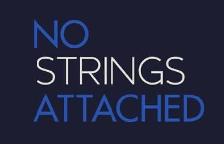 No strings attached definition